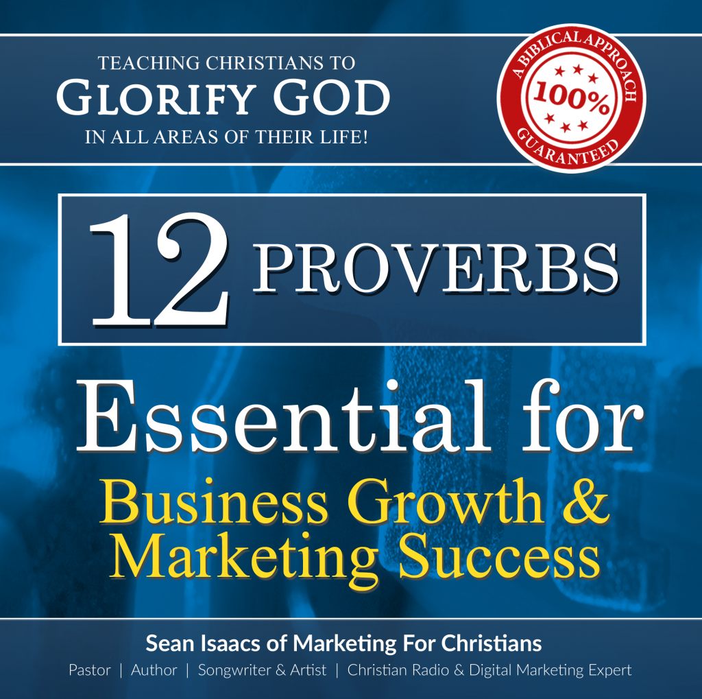 12 Proverbs Essential for Business Growth & Marketing Success!